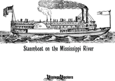 Steamboat On The Mississippi River